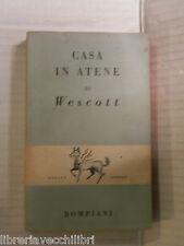 CASA IN ATENE Glenway Wescott Bompiani Pegaso letterario 3 1947 Spina Vismara di