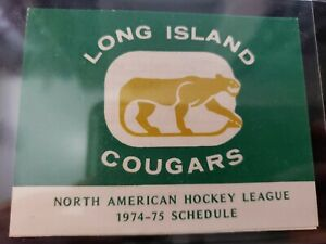 1974-75 Long Island Cougars NAHL Hockey Pocket Schedule North American League NM