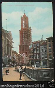 NETHERLANDS 73.-Utrecht, Stadhuisbrug met Domtoren. (1913)