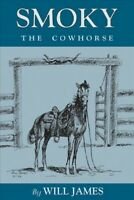 Smoky : The Cowhorse, Paperback by James, Will, Brand New, Free shipping in t...