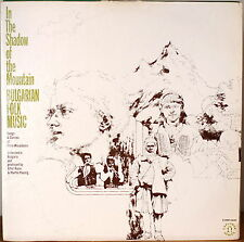 IN THE SHADOW OF THE MOUNTAIN-BULGARIAN FOLK MUSIC NM1970LP Raim & Koenig