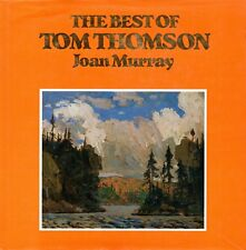 The Best of TOM THOMSON Canadian Artist Joan Murray Algonquin Park 1986 Hcv DJ