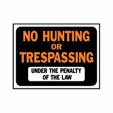 """Hy-Ko # 3011 No Hunting Or Trespassing Property Sign, Plastic, 9"""" x 12"""" 10 Pack"""
