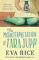 The Misinterpretation Von Tara Jupp Hardcover Eva Rice