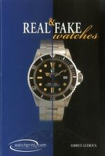 Real & Fake Watches Book~How to Identify Fakes~Make Smart Buys~500 Photos~NEW HC