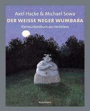 Axel Hacke - Der weiße Neger Wumbaba '