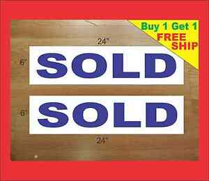 "SOLD BLUE 6""x24"" REAL ESTATE RIDER SIGNS Buy 1 Get 1 FREE 2 Double Sided plastic"