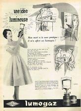 D- Publicité Advertising 1958 Lumogaz la Lampe au gaz Camping gaz