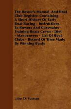 The Rower's Manual, and Boat Club Register. Containing a Short History of Early
