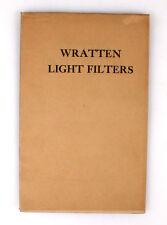 WRATTEN LIGHT FILTERS INFORMATION BOOKLET