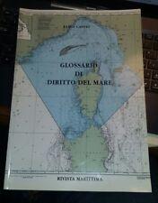 Glossario di diritto del mare  Fabio  Caffio rivista Marittima 2001