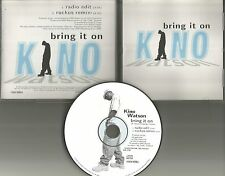 KINO WATSON Bring it on RADIO EDIT & RUCKUS REMIX PROMO Radio DJ CD Single 1996