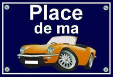 """plaque """" PLACE DE MA TRIUMPH SPITFIRE  """" ( orange )"""