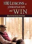 100 Lessons to Challenge Life and Win by Richard Fenner (2008, Paperback)