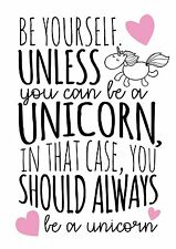 Be a yourself or a unicorn - Typography Quote Decorative Vinyl Wall Sticker