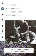 FOXFIRE 5 - FOXFIRE FUND, INC. (COR)/ WIGGINTON, ELIOT - NEW PAPERBACK BOOK
