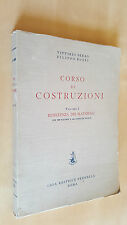 CORSO DI COSTRUZIONI Volume 1 Resistenza dei materiali Serao Rossi Perrella 1954