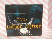 LUTHER ALLISON Where Have You Been? Live in Montreux 1976-1994 CD DIGIPAK