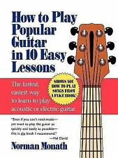 How to Play Popular Guitar in 10 Easy Lessons (Paperback or Softback)