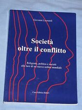 SOCIETA' OLTRE IL CONFLITTO - Giovanni Leonardi - Casa Editrice Baha'i (K5)