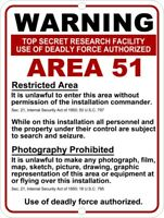 AREA 51 Restricted Deadly Force Authorized WARNING Aluminum Sign 9x12