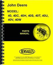 John Deere 40 40H 40S 40T 40U 40V 40W Tractor & 40C Crawler Parts Manual