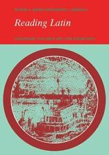 Reading Latin: Grammar, Vocabulary and Exercises, Peter V. Jones, Keith C. Sidwe