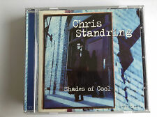 Chris Standring - Shades of Cool (2001) RARE CD - MINT