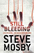 (Good)-Still Bleeding (Paperback)-Mosby, Steve-0752884417