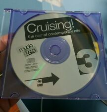 Cruising! The Best of Contemporary Hits (disc only)  - MUSIC CD - FREE POST