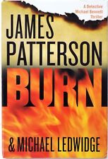 Large Print Burn by James Patterson and Michael Ledwidge 2014 Hardcover