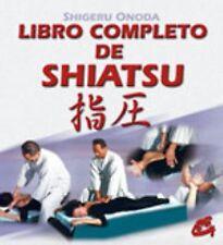 Libro completo de Shiatsu (Cuerpo-Mente / Body-Mind) (Spanish Edition) Shigeru O