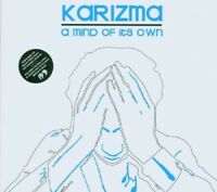 KARIZMA - A MIND OF ITS OWN  CD NEW