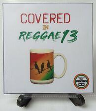 'Covered In Reggae 13' - Various Artists RnB, Soul & Pop songs in Reggae WICKED!