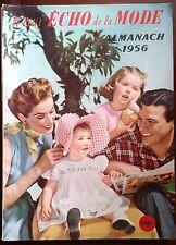 Almanach Le petit Echo de la Mode Année 1956
