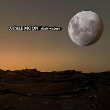 A PALE MOON Dark Waters CD 2014
