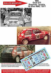 Decals 1/43 Ref 0990 VW Volkswagen Golf Gti Ragnotti Rally Mounted Carlo 1977