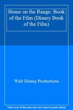Home on the Range: Book of the Film (Disney Book of the Film) By Walt Disney Pr