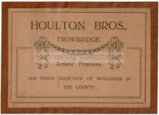 Houlton Bros of TROWBRIDGE Paper Label - Wiltshire