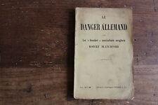 le danger allemand - Robert BLATCHFORD (leader socialiste anglais) - Perrin 1910