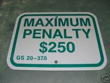 """Maximum Penalty  Sign Aluminum 9"""" x 12"""""""