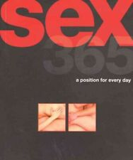 Sex 365 : A Position for Every Day, Paperback by Watson, Elizabeth (EDT), Bra...