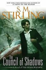 The Council of Shadows (Shadowspawn 2) S. M. Stirling (2011,Hardcover)1ST ED NEW