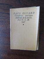 PAUL ELUARD L'EVIDENCE POETIQUE L'HABITUDE DE LA POESIE GLM 1937 SURREALISME