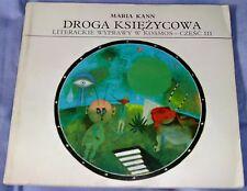 Maria Kann: Droga Ksiezycowa Paperback 1976 Illustrated Antoni Boratynski