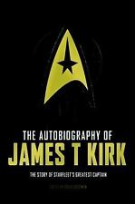 The Autobiography of James T. Kirk by David A. Goodman (2016, Paperback)