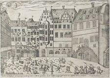 """Kupferstich 1593 - LEIPZIG Aufruhr 19. und 20. Mai 1593 - """"Tumult und Aufflauff"""""""