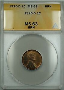 1925-D Lincoln Wheat Cent ANACS MS-63 BRN (Better Coin Red-Brown) ETR