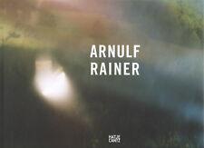 Arnulf RAINER. Neue Fotoarbeiten / New Photographs. Hatje Cantz, 2006. E.O.