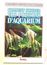 """guide """" comment soigner vos poissons d'aquarium """" ed bordas 1990 dr Andrews"""